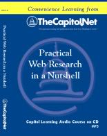 Practical Web Research in a Nutshell. Capitol Learning Audio Course