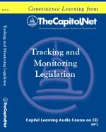 Tracking and Monitoring Legislation, Capitol Learning Audio Course